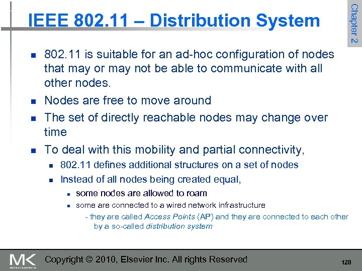 Chapter 2 IEEE 802. 11 – Distribution System n n 802. 11 is suitable