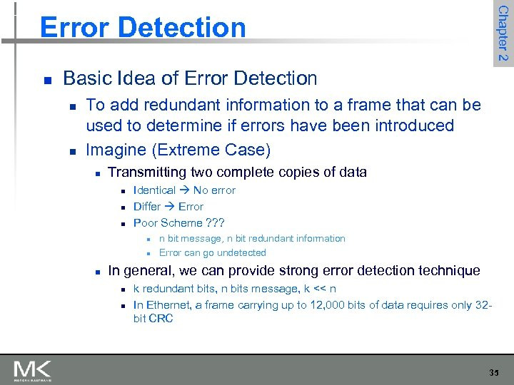 Chapter 2 Error Detection n Basic Idea of Error Detection n n To add