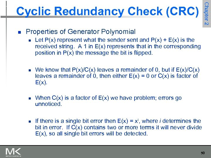 Chapter 2 Cyclic Redundancy Check (CRC) n Properties of Generator Polynomial n n Let