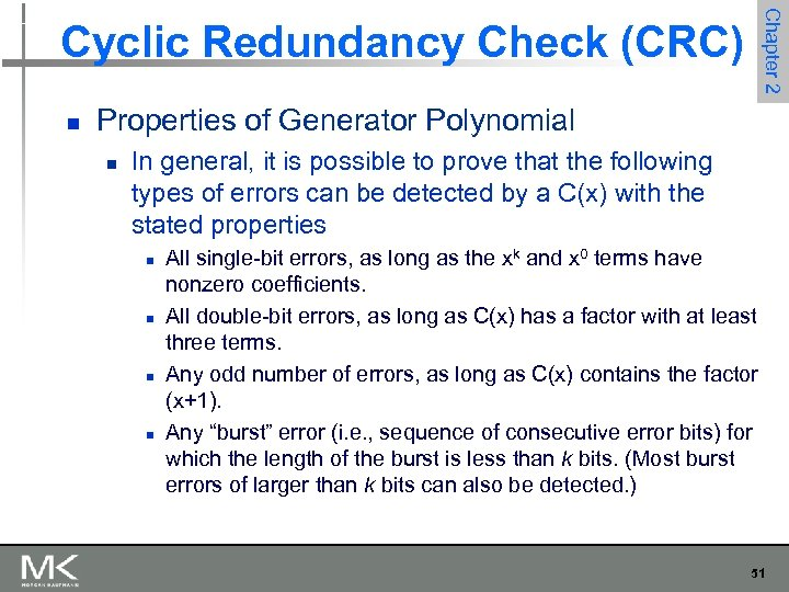 Chapter 2 Cyclic Redundancy Check (CRC) n Properties of Generator Polynomial n In general,