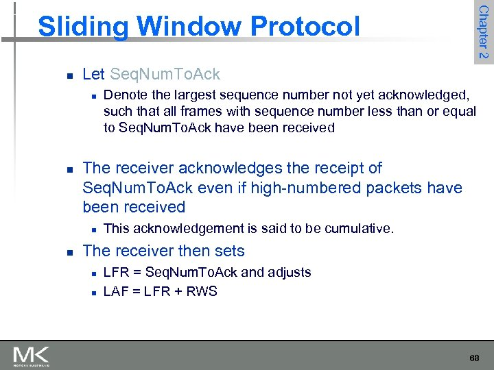 Chapter 2 Sliding Window Protocol n Let Seq. Num. To. Ack n n The