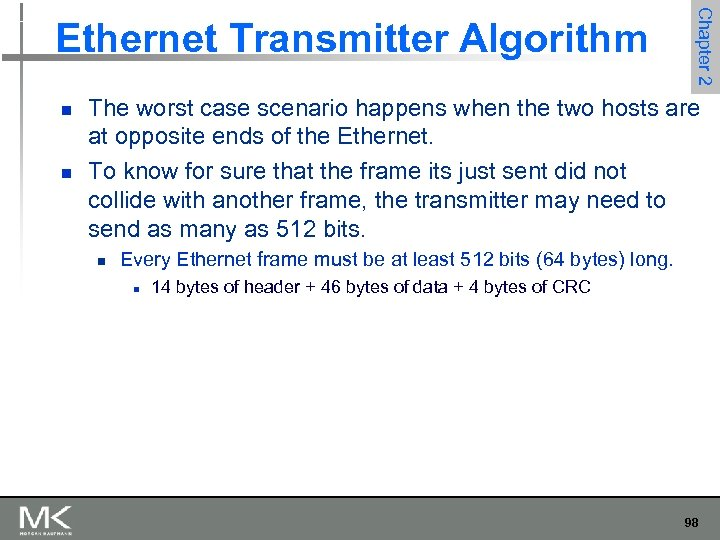 n n Chapter 2 Ethernet Transmitter Algorithm The worst case scenario happens when the