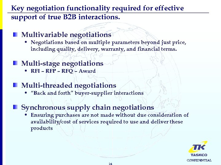 Key negotiation functionality required for effective support of true B 2 B interactions. Multivariable