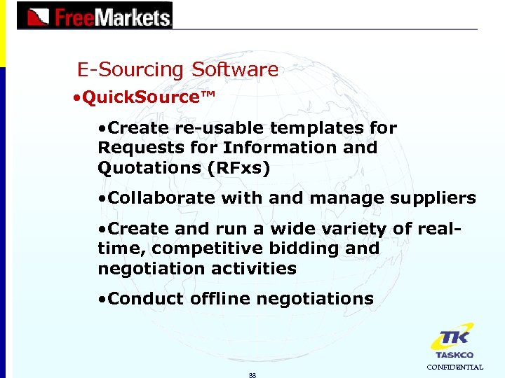 E-Sourcing Software • Quick. Source™ • Create re-usable templates for Requests for Information and