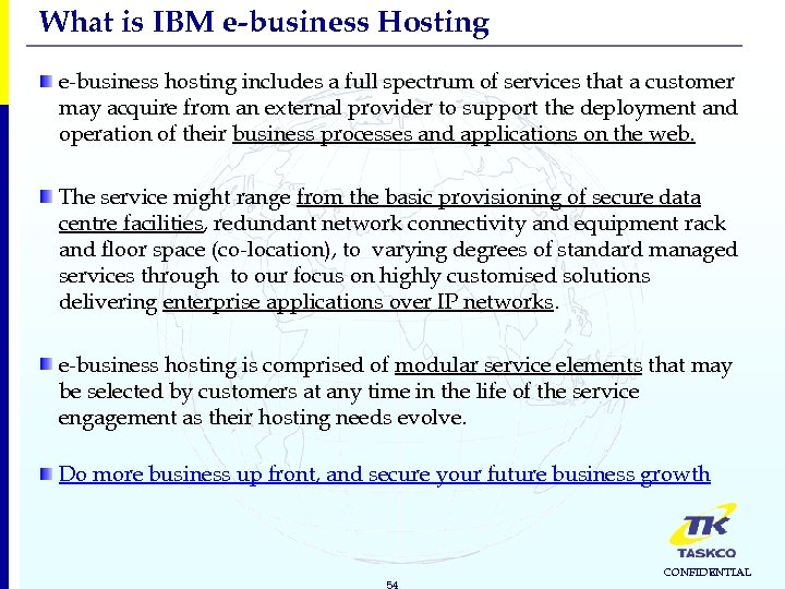 What is IBM e-business Hosting e-business hosting includes a full spectrum of services that