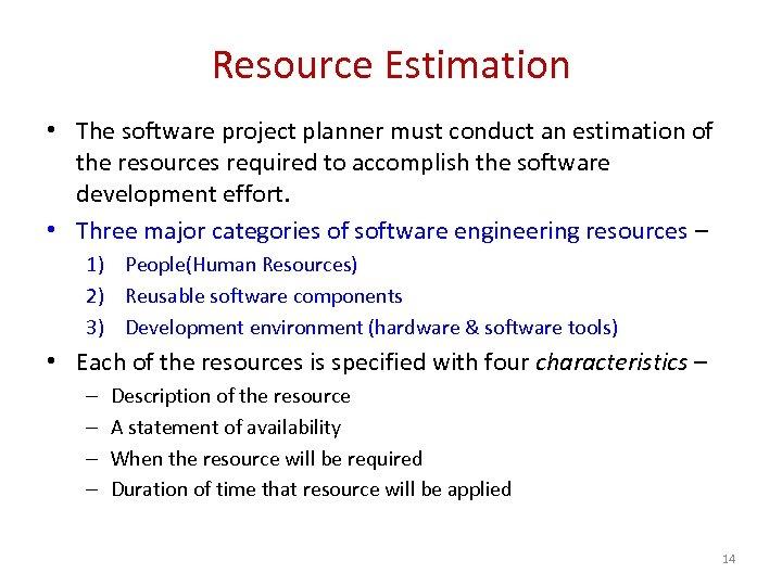 Software Engineering CSI 321 Project Planning Estimation