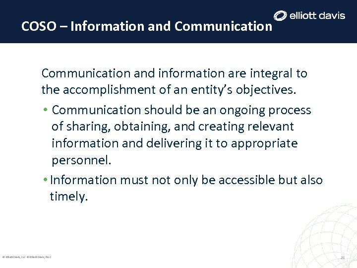 COSO – Information and Communication and information are integral to the accomplishment of an