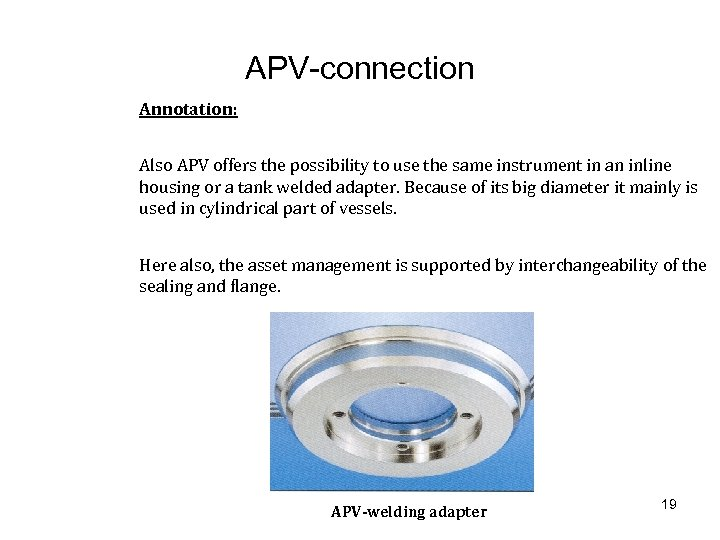 APV-connection Annotation: Also APV offers the possibility to use the same instrument in an