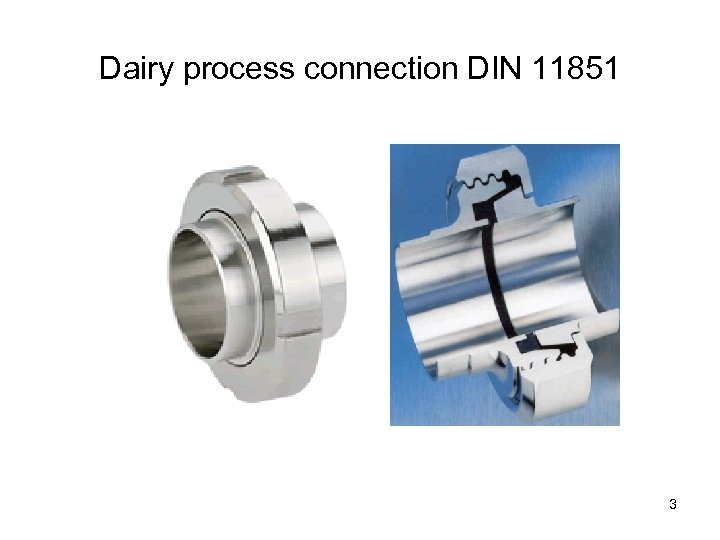 Dairy process connection DIN 11851 3