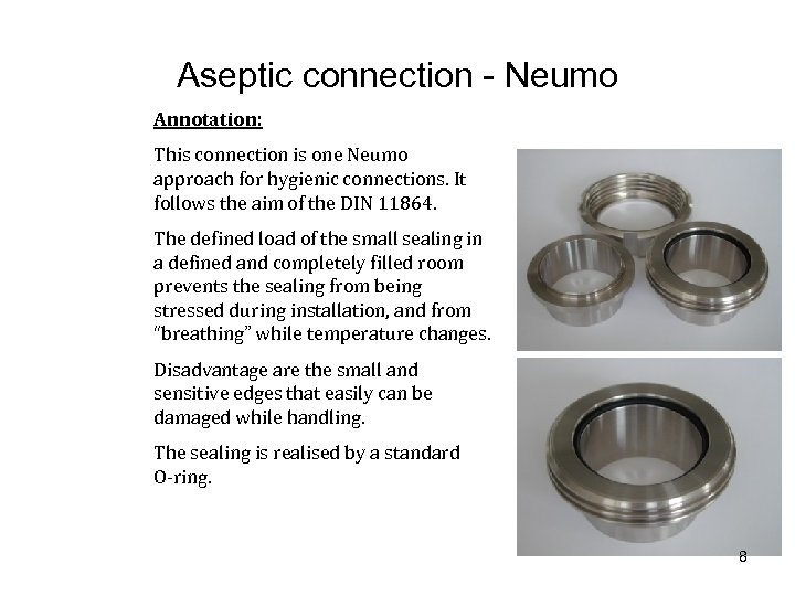 Aseptic connection - Neumo Annotation: This connection is one Neumo approach for hygienic connections.
