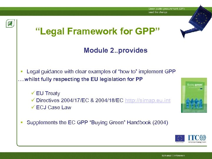 """""""Legal Framework for GPP"""" Module 2. . provides Legal guidance with clear examples of"""