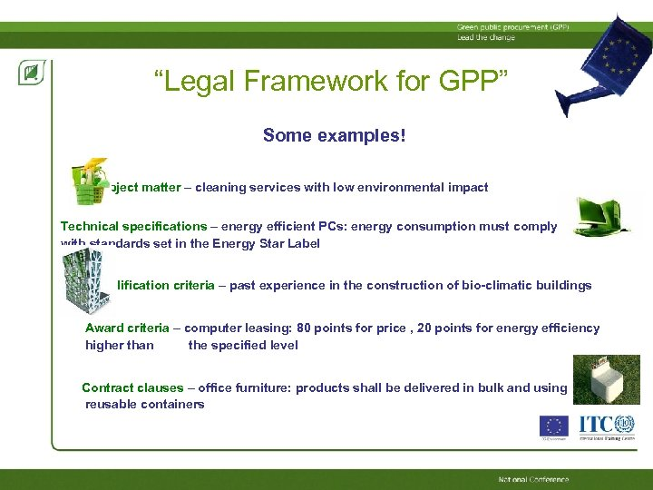 """""""Legal Framework for GPP"""" Some examples! Subject matter – cleaning services with low environmental"""