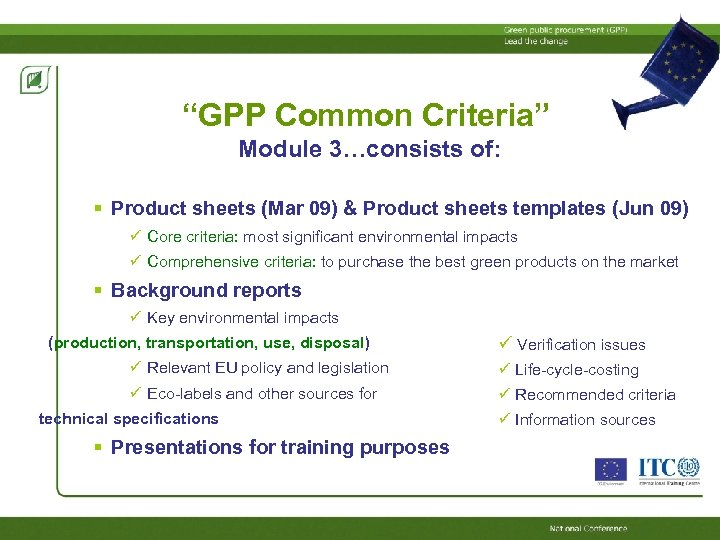 """""""GPP Common Criteria"""" Module 3…consists of: Product sheets (Mar 09) & Product sheets templates"""