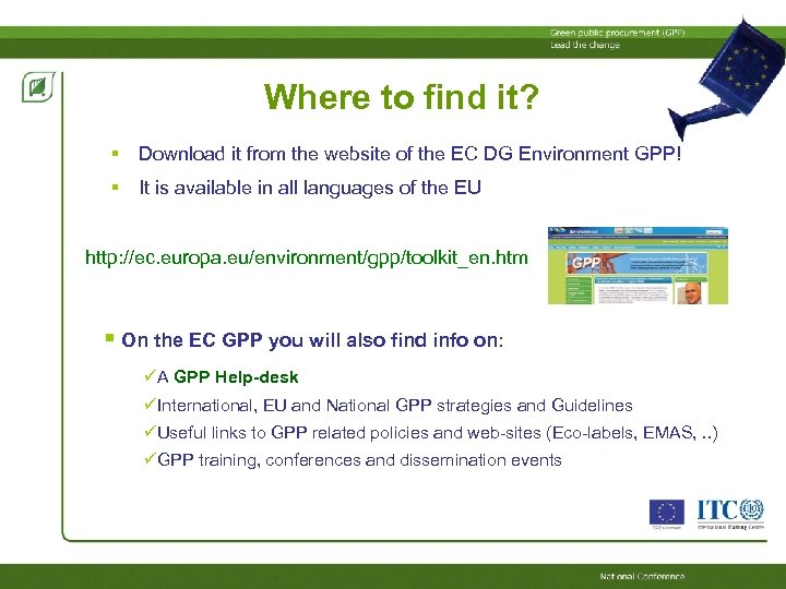 Where to find it? Download it from the website of the EC DG Environment