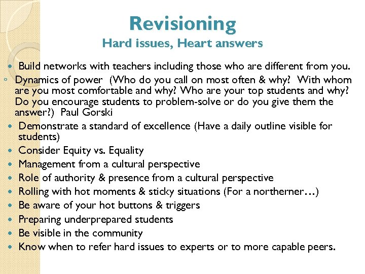 Revisioning Hard issues, Heart answers Build networks with teachers including those who are different