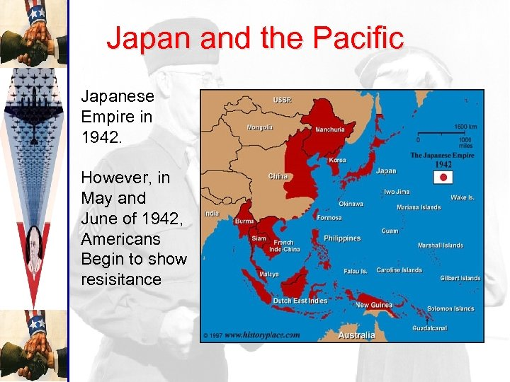 Japan and the Pacific Japanese Empire in 1942. However, in May and June of