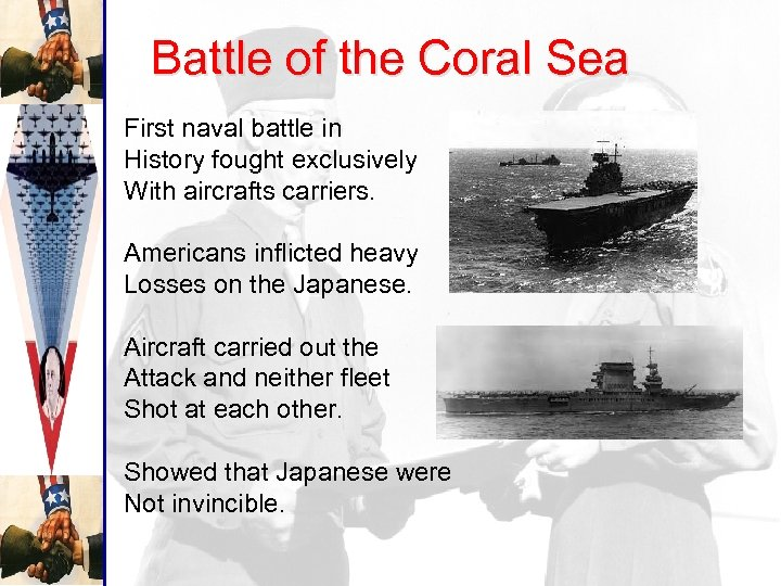 Battle of the Coral Sea First naval battle in History fought exclusively With aircrafts