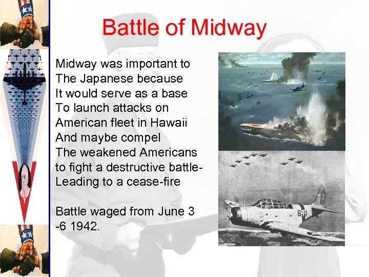 Battle of Midway was important to The Japanese because It would serve as a