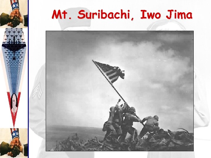 Mt. Suribachi, Iwo Jima
