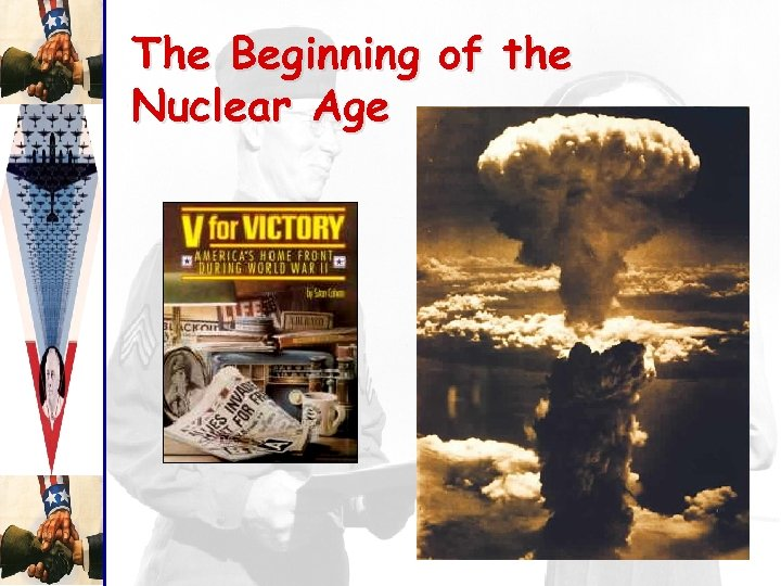 The Beginning of the Nuclear Age