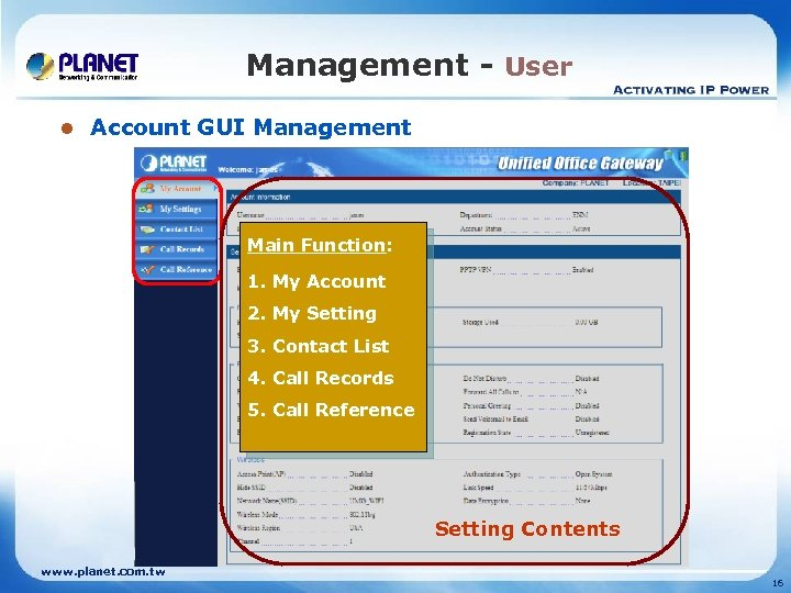 Management - User l Account GUI Management Main Function: 1. My Account 2. My