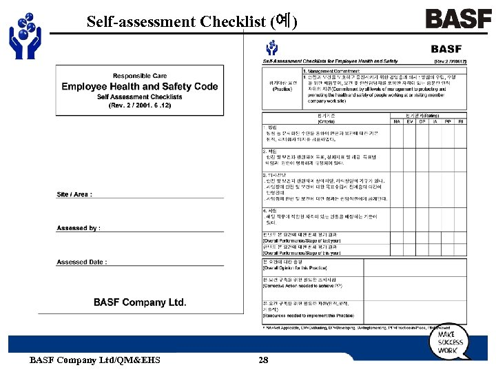 Self-assessment Checklist (예) BASF Company Ltd/QM&EHS 28
