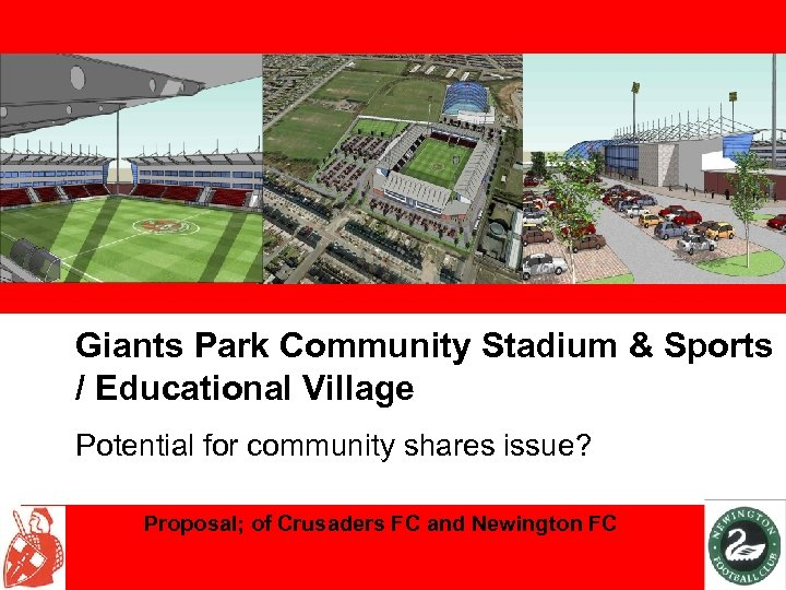 Giants Park Community Stadium & Sports / Educational Village Potential for community shares issue?