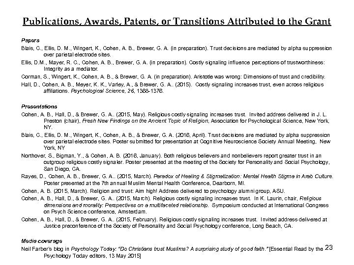 Publications, Awards, Patents, or Transitions Attributed to the Grant Papers Blais, C. , Ellis,