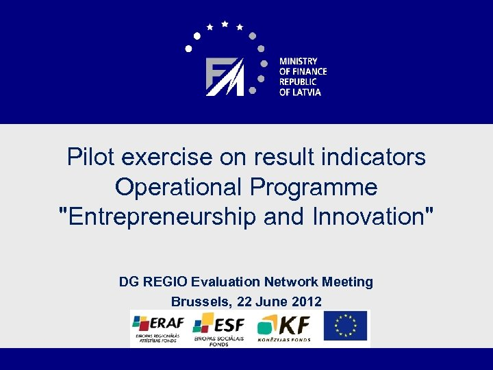 Pilot exercise on result indicators Operational Programme
