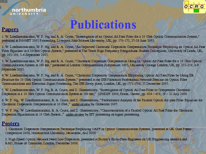 Papers Publications 1. W. Loedhammacakra, W. P. Ng, and R. A. Cryan,
