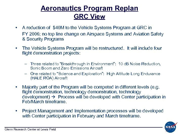 Aeronautics Program Replan GRC View • A reduction of $40 M to the Vehicle