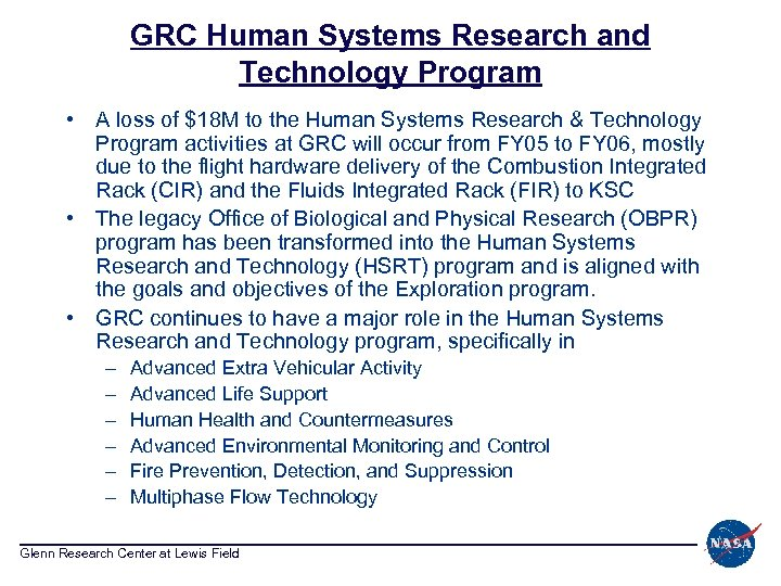 GRC Human Systems Research and Technology Program • A loss of $18 M to
