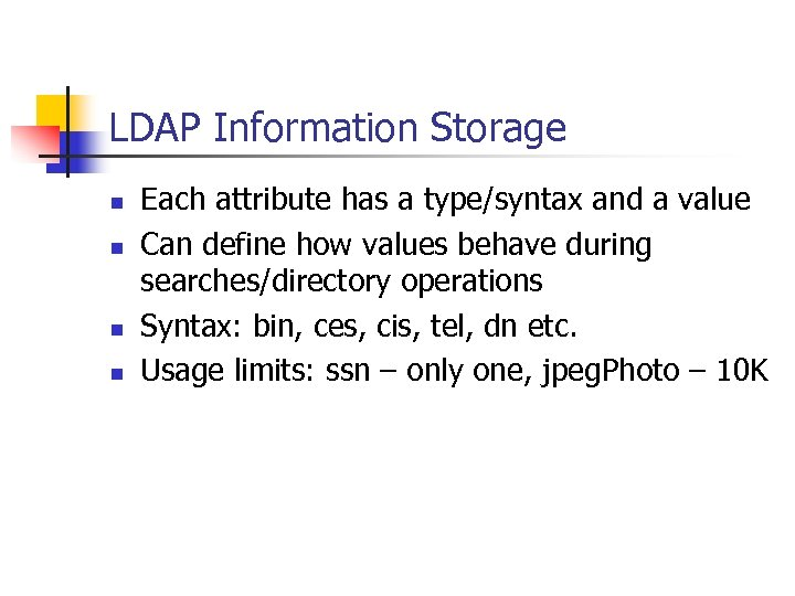 The LDAP Protocol Agenda n n Background