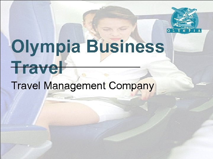 Olympia Business Travel Management Company