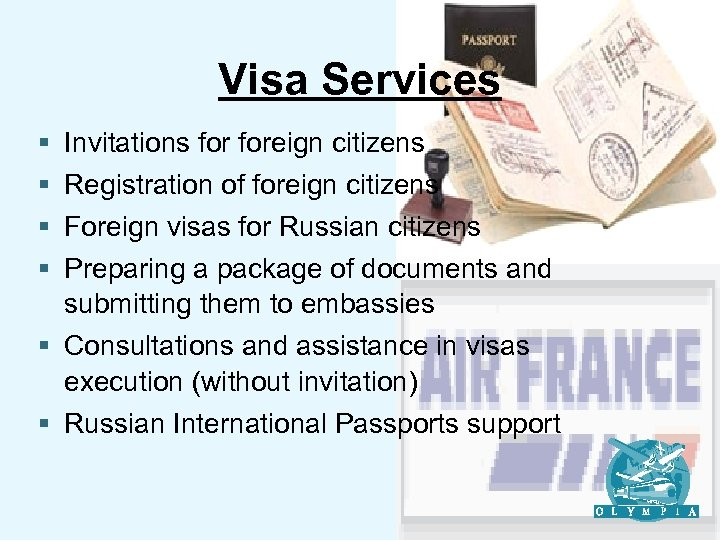 Visa Services § § Invitations foreign citizens Registration of foreign citizens Foreign visas for