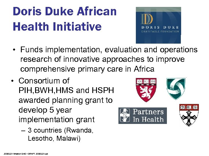 Doris Duke African Health Initiative • Funds implementation, evaluation and operations research of innovative