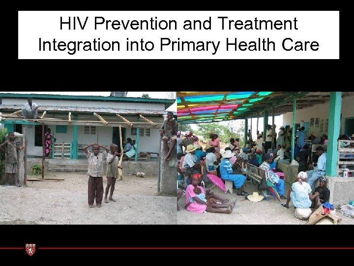 HIV Prevention and Treatment Integration into Primary Health Care Boucan Carre June 03: VCT