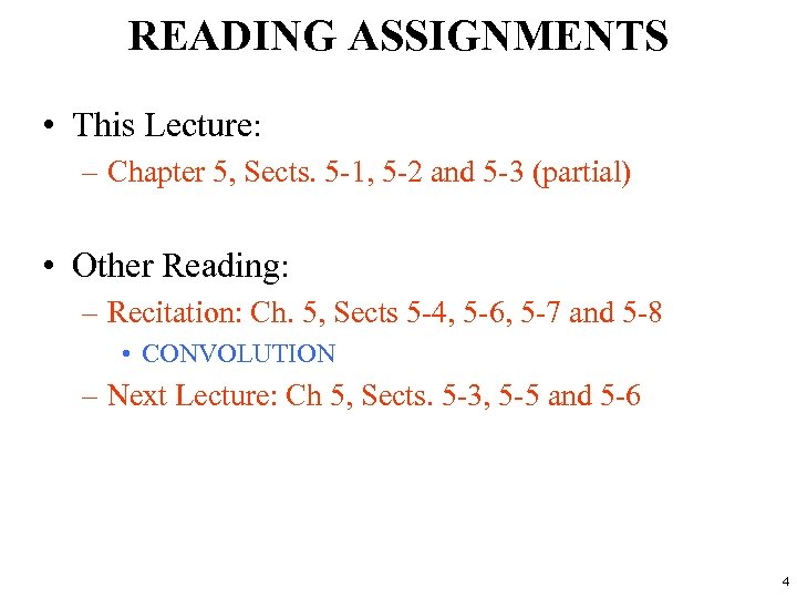 READING ASSIGNMENTS • This Lecture: – Chapter 5, Sects. 5 -1, 5 -2 and