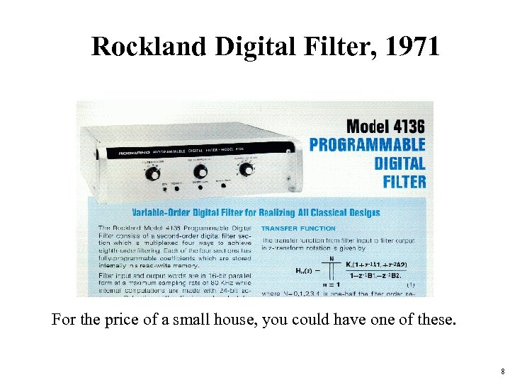Rockland Digital Filter, 1971 For the price of a small house, you could have