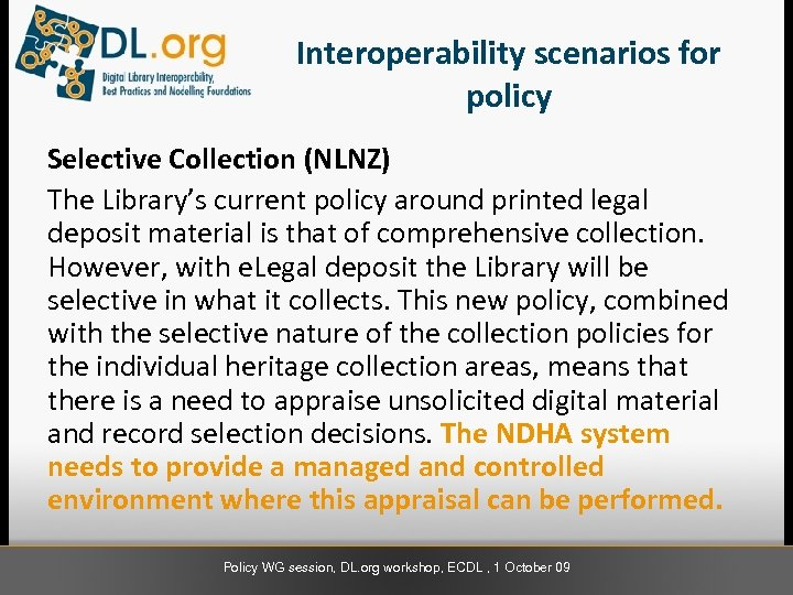 Interoperability scenarios for policy Selective Collection (NLNZ) The Library's current policy around printed legal