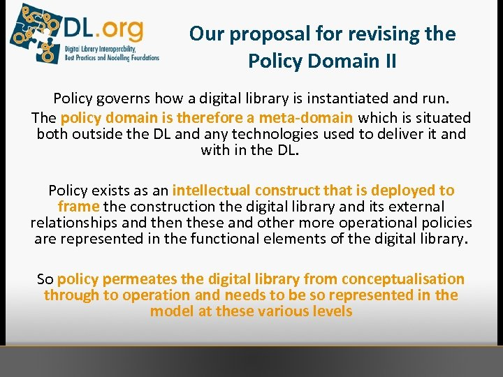 Our proposal for revising the Policy Domain II Policy governs how a digital library