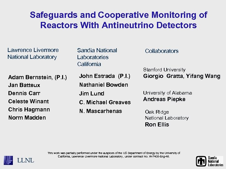 Safeguards and Cooperative Monitoring of Reactors With Antineutrino Detectors Lawrence Livermore National Laboratory Adam