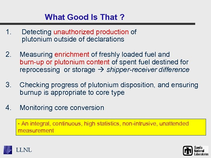 What Good Is That ? 1. Detecting unauthorized production of plutonium outside of declarations