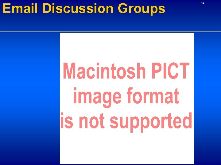 Email Discussion Groups 12