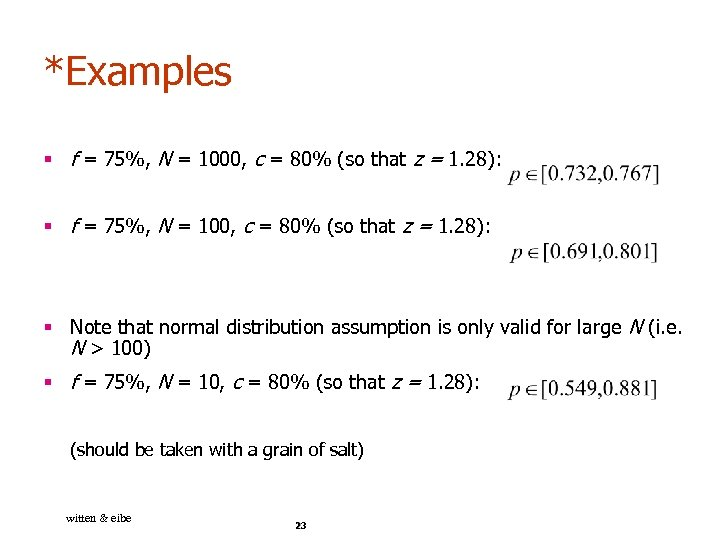 *Examples § f = 75%, N = 1000, c = 80% (so that z