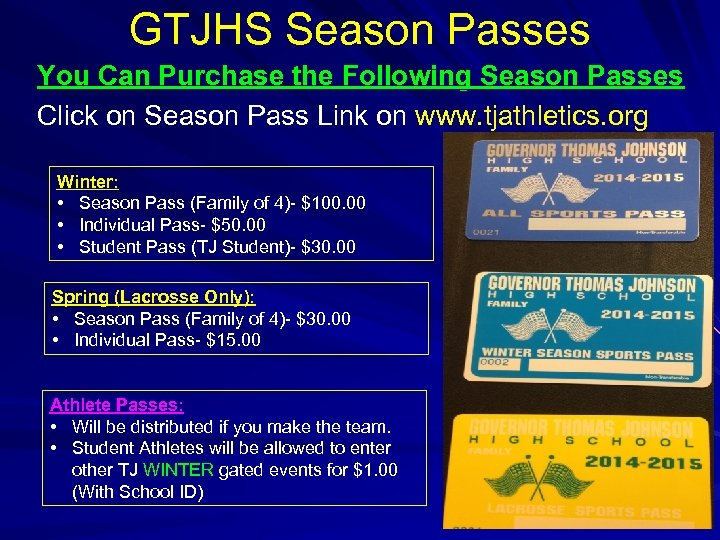 GTJHS Season Passes You Can Purchase the Following Season Passes Click on Season Pass