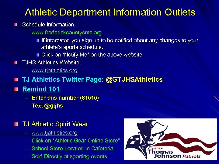 Athletic Department Information Outlets Schedule Information: – www. frederickcountycmc. org If interested you sign