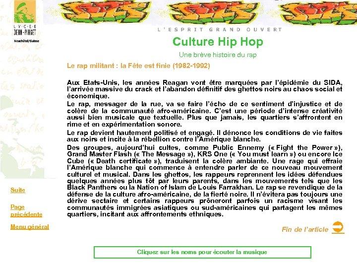 Culture Hip Hop Une brève histoire du rap Le rap militant : la Fête