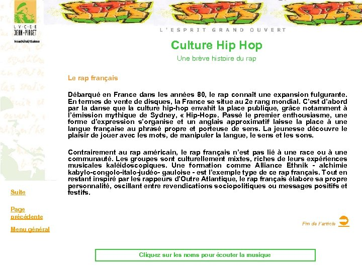 Culture Hip Hop Une brève histoire du rap Le rap français Débarqué en France