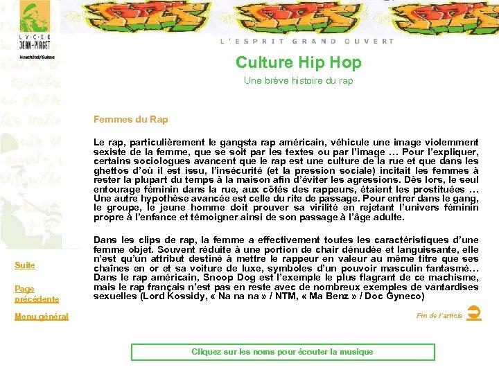 Culture Hip Hop Une brève histoire du rap Femmes du Rap Le rap, particulièrement